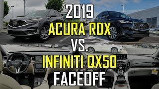 2019 Acura RDX Advance vs. 2019 Infiniti QX50 Essential: Faceoff Comparison