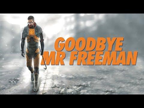 Half Life 2 - Goodbye, Mr. Freeman   Core Ideas