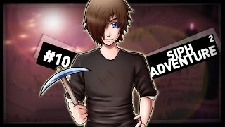 SiphAdventure ² : Castagnons le Dragon ! #10