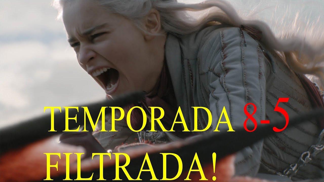 Juego De Tronos Temporada 8 Capitulo 5 Filtrado Spoilers Got 8x5 Youtube