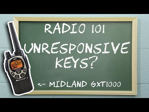Radio 101 - Troubleshooting Unresponsive Keys on Midland GXT Two Way Radios