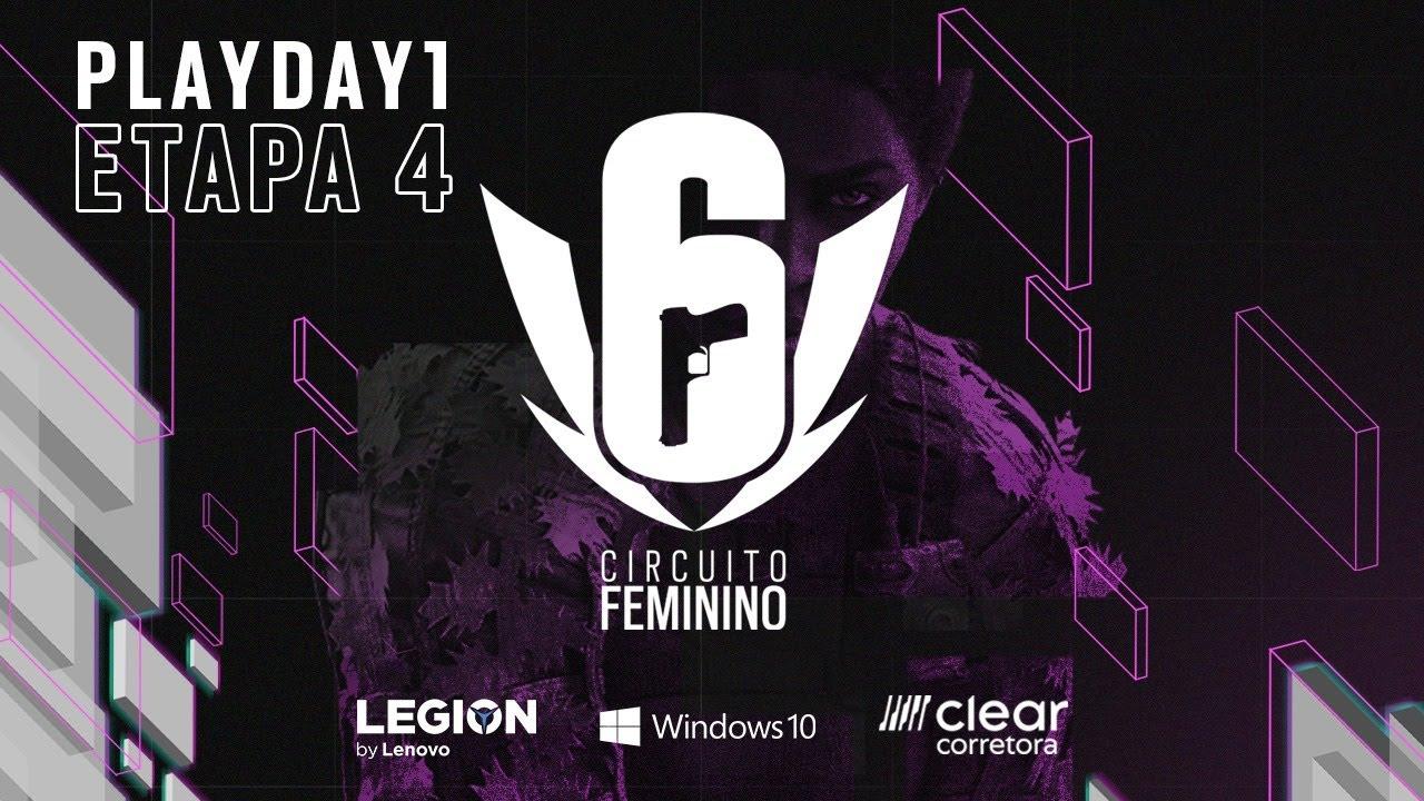 CIRCUITO FEMININO 2021 - ETAPA 4 - PLAYDAY 1 - Rainbow Six Siege