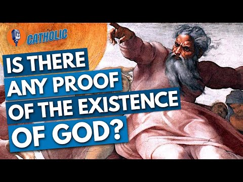 Is There Proof That God Exists? | The Catholic Talk Show
