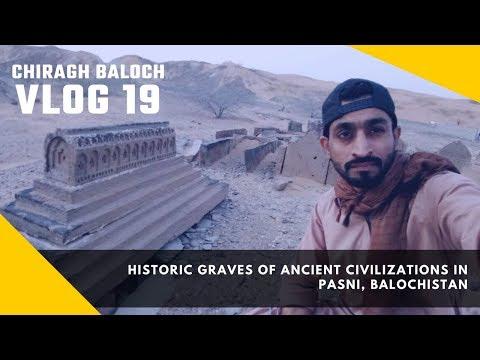 Vlog 19 | Historic graves of ancient civilizations in Pasni, Balochistan