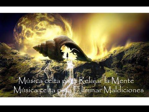 Música Celta Relajante Música Celta Para Relajar La Mente Música Celta Para Eliminar Maldiciones Youtube