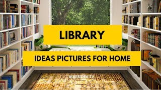 35+ Relaxing Home Library Ideas Pictures We Like!
