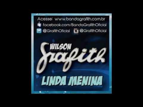 Banda Grafith - Linda Menina - Inverno 2014