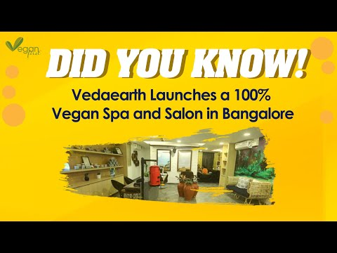 Vedaearth Launches a 100% Vegan Spa and Salon in Bangalore