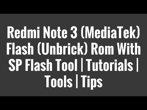 redmi-note-3-(mediatek)-flash-(unbrick)-rom-with-sp-flash-tool-|-tutorials-|-tools-|-tips