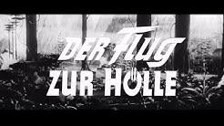 Der Flug zur Hölle (1957) - DEUTSCHER TRAILER