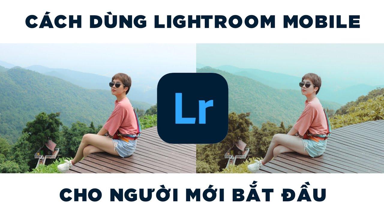 Cách dùng LIGHTROOM MOBILE cho người mới bắt đầu – phần 1||Annie Lee