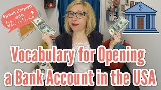 Vocabulary for opening a bank account in the USA - American culture