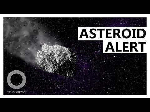 Asteroid will fly close to Earth - TomoNews