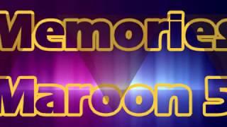 Memores - Maroon 5 - Lyrics Version