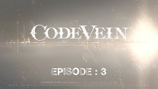 Code Vein Ep.3 : Premier Boss - Quartzall.