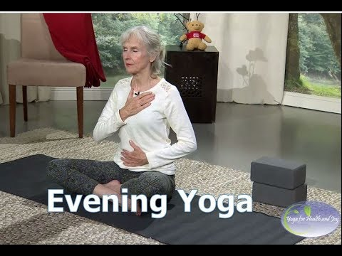 Yoga For Health And Joy: Unwind With Evening Yoga