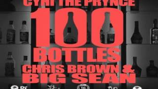 CyHi The Prynce - 100 Bottles ft. Chris Brown & Big Sean
