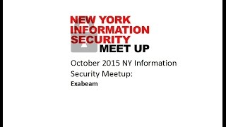 October NY Information Security Meetup: Exabeam