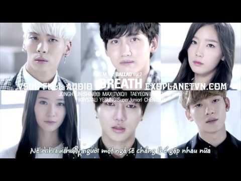 [Vietsub] SM The Ballad |  Breath - Chen ft. Zhang Liyin ( Chinese Version ) [EXOPLANETVN.COM]