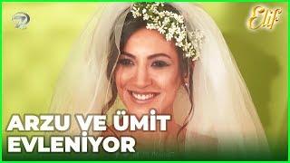 Arzu ve Ümit Evleniyor - Elif 459.Bölüm