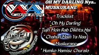 Mixtape Oh My Darling nyaa Muskurane - DJ Wawan Cakiel 180Bpm