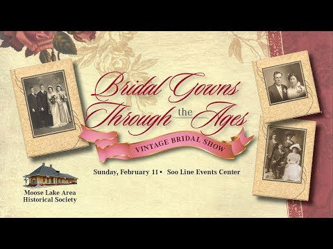 Bridal Gowns Through the Ages Vintage Bridal Show