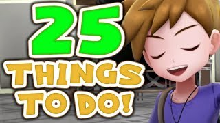 25 Things To Do After Finishing Pokémon Let
