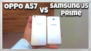 OPPO A57 vs Samsung J5 Prime
