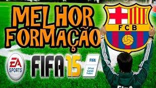 FIFA 15 MELHOR FORMAÇÃO PRO BARCELONA