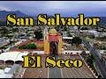Video de San Salvador el Seco