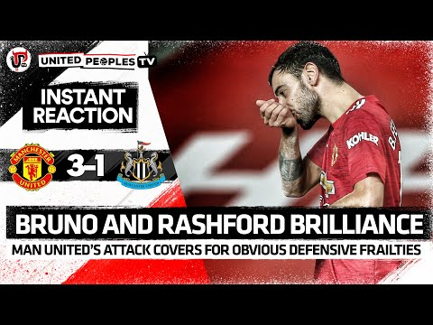 Bruno and Rashford Save United's Defence | Man Utd 3-1 Newcastle Utd