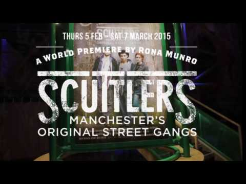 Scuttlers - A project with The Royal Exchange Theatre