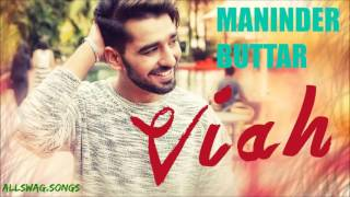 Download Hindi Video Songs - VIAH - Maninder Buttar ||Full Song|| New Punjabi Song 2016 /LYRICS-DHOL MIX/- AllSWAG.SongS