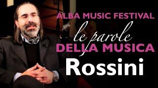 Suoni d'inverno 2020/2021 - Le parole della musica: Le idee di G. Rossini sulla musica e non solo