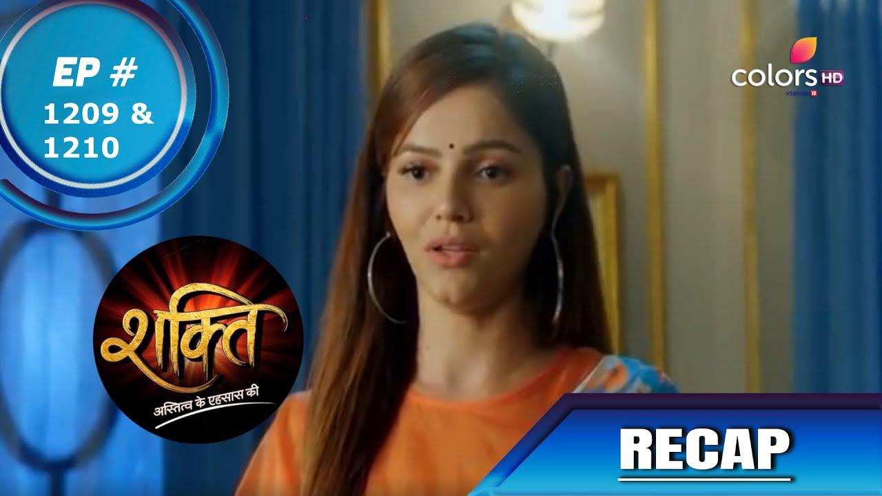Download Shakti | शक्ति | Episode 1209 & 1210 | Recap