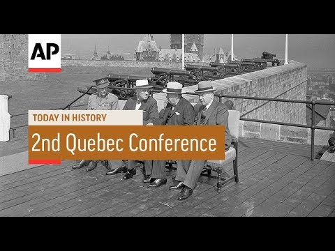 2nd Quebec Conference - 1944 | Today In History | 12 Sept 17