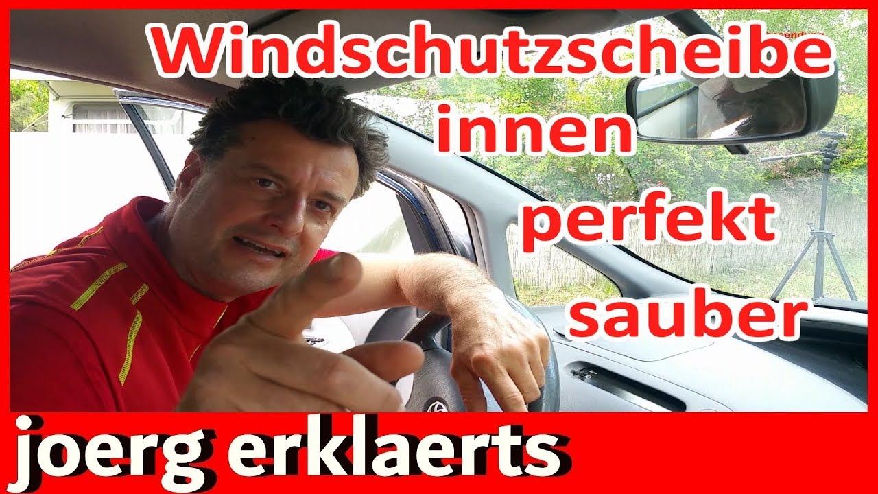 windschutzscheibe von innen reinigen