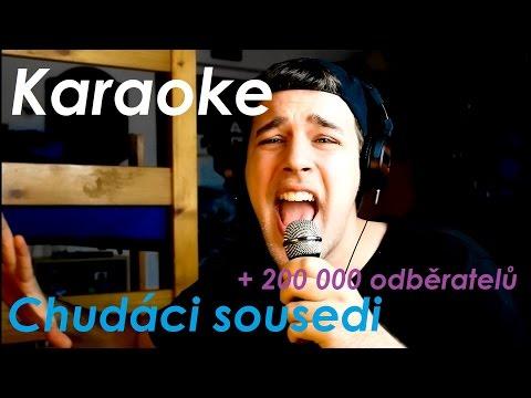 Karaoke - Chudáci sousedi (200 000 odběratelů)