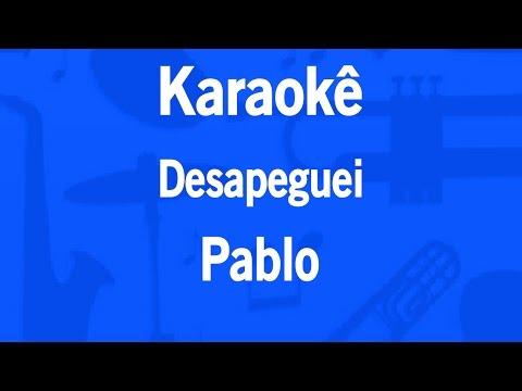 Karaokê Desapeguei - Pablo