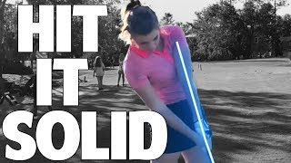 How To Hit The Golf Ball Solid | Compression