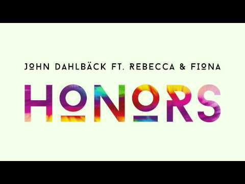 John Dahlbäck feat. Rebecca & Fiona - Honors (Cover Art)