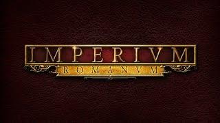Imperium Romanum прохождение [Гнусавый Let