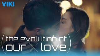 The Evolution of Our Love - EP40 | Get Together Kiss [Eng Sub]