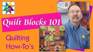 Intro to Quilt Blocks 101