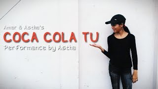 Coca Cola Tu Dance Video | Tonny Kakkar ft. Young Desi | Dance Choreography | Amar & Astha