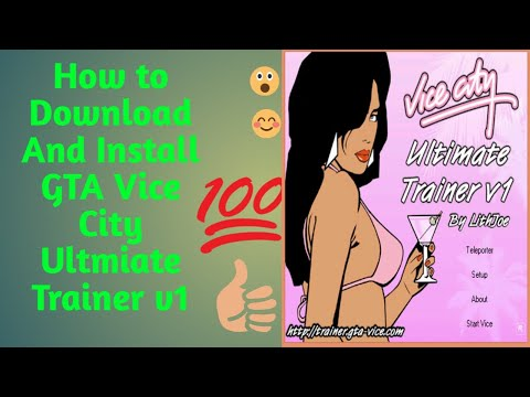 How To Download GTA Vice City Ultimate Trainer - Star Man Collection