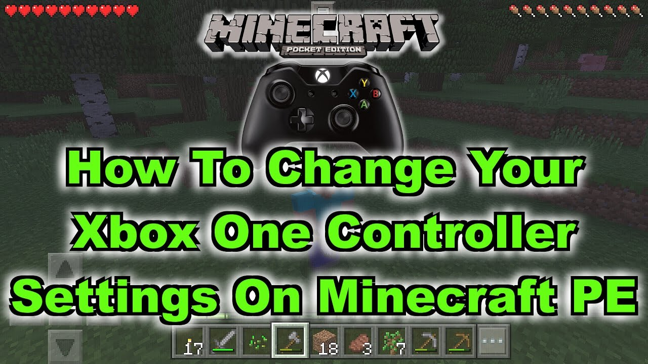 Minecraft PE: How To Change Xbox One Controller Settings