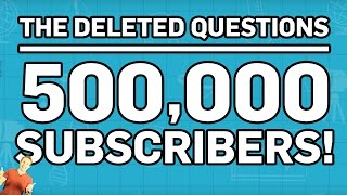 The Deleted Science Questions | 500k Subscribers! | Brit Lab