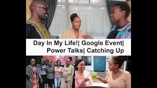 Day In My Life!| Google Event| Power Talks| Catching Up + KFCB Controversy