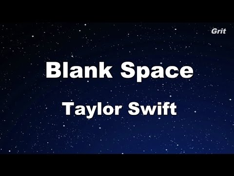 Blank Space - Taylor Swift Karaoke【With Guide Melody】